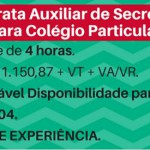VAGA PARA AUXILIAR DE SECRETARIA ESCOLAR