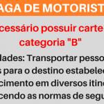 Vagas para Motorista: ambos os sexo -Salário R$1,500,00. Envie já seu curriculum!