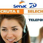 FAÇA PARTE DA EQUIPE DO SENAC – Inscrições abertas para: Telefonista 2 vagas