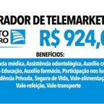 Porto Seguro contrata operadores de telemarketing