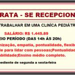 Contrata Recepcionista  Clinica Pediátrica – apenas seis horas por dia. Logo a baixo Requisitos