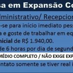 Contrata-se auxiliar administrativo/ Recepcionista. Segunda a Sexta R$ 1.940,00!