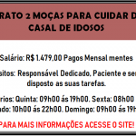 CONTRATE-SE 2 MOÇAS PARA CUIDAR DE UM CASAL DE IDOSOS