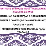 CONTRATA-SE 5 MOÇAS PARA TRABALHAR EM FESTA DE 15 ANOS- CONFIRA