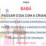 Contrata-se Babá  Para Passar o Dia- Salário R$ 1.350,00!