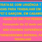 CONTRATA-SE 7 PESSOAS PARA TRABALHAR EM BUFFET E GARÇOM PARA FESTA DE CASAMENTO.