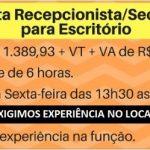 Contrata- Recepcionista/Secretária para Escritório R$ 1.389,93!
