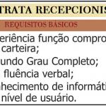 PRECISA-SE DE RECEPCIONISTA E AUXILIAR CONTRATAÇÃO IMEDIATAS..!