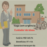 Contrata-se  Cuidador (a) de Idoso – Salário R$ 1.365,76 – Somente 6 horas diárias