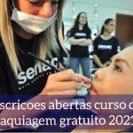 Curso Gratuito de Maquiagem Senac 2021: SAIBA TUSO SOBRE AS INSCRIÇÕES.