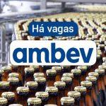 AMBEV ABRE VAGAS PARA DIVERSOS CARGOS.