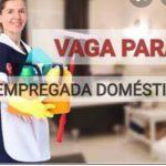 Vagas para empregada doméstica.